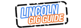 Gig and Entertainment Guide for Lincolnshire